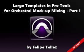 large templates large templates in pro tools for orchestral mock up mixing part 1