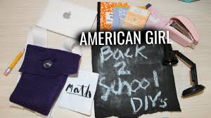 diy american girl school supplies super easy