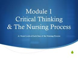 Critical Thinking in The Nursing Process   ppt download