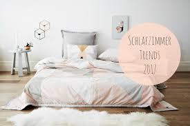 Wohntrends 2017 Fürs Schlafzimmer Diewillnurschlafen