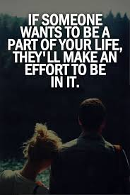 Effort Quotes Classy Interesting Effort Quotes About If Someone Wants To Be Part Of Your