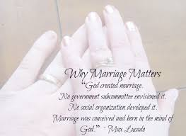 Marriage Quotes Christian Best of Quotes Matter Of The Heart By God God Created Marriage No