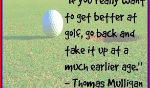 Golf Quotes About Life Enchanting Golf Quotes About Life Entrancing Golf Quotes About Life Famous Golf