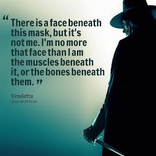 Quotes from Arafat Chowdhury: There is a face beneath this mask ... via Relatably.com