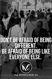 Quotes About Being Different Awesome Quotes About Being Different Unique 48 Inspirational And