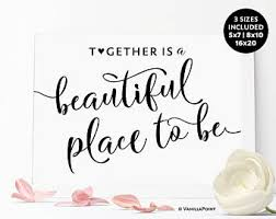 Together Is A Beautiful Place To Be Quote Best Of Together Is A Beautiful Place To Be House Warming Gift Love