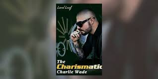 Maybe you would like to learn more about one of these? The Charismatic Charlie Wade Chapter 36 40 Wattpad