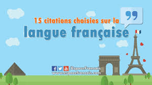 15 Citations Choisies Sur La Langue Française