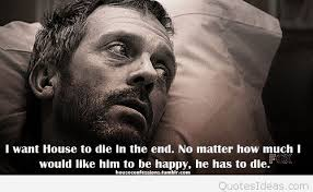 House Quotes New Top 48 Dr House Quotes