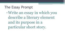 the literary analysis essay using the most dangerous game by  2 the essay prompt ▫write an essay in which you describe a literary element and its purpose in a particular short story