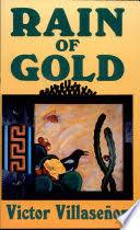 rain of gold victor villase atilde plusmn or google books victor villaseatildeplusmnor limited preview