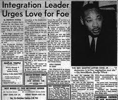 mlk jr newspaper article civil rights movement in martin luther king jr s speech loving your enemies he states that everyone needs to love their enemies and suggests that while this is a very difficult