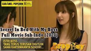 Nonton film bioskop online cinema21, layarkaca21, lk21, indoxxi terbaru, streaming film indonesia gratis subtitle indonesia. Nonton Film Secret In Bed With My Boss Full Movie Sub Indo 2020 Dropbuy