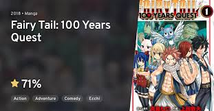 Hiro mashima, the creator of fairytail, is working on another manga piece called edens zero which realeased back in june/july. Fairy Tail 100 Years Quest Anilist