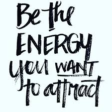 Positive Quote Of The Day Mesmerizing Work Quotes Inspirational Quote Of The Day Be The Energy You Want