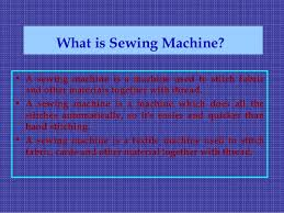 What Is Sewing Machine