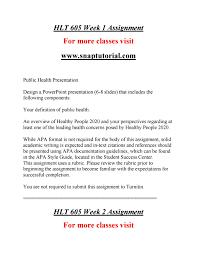 Hlt 605 Learn Best Education Snaptutorialcom By