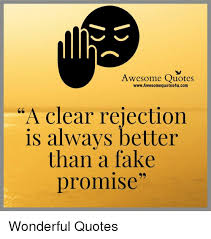 Awesome Quotes Awesome Awesome Quotes WwwAwesomequotes48ucom A Clear Rejection Is Always