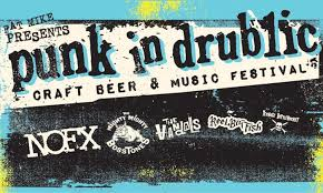 Punk In Drublic Festival On Saturday October 9 At 2 P M