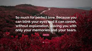 "Sarah Jio Quote: ""So much for perfect ..."