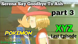 Pokemon Xyz Last Episode:- Till We Compete Again In Hindi   Serena Say  Goodbye To Ash