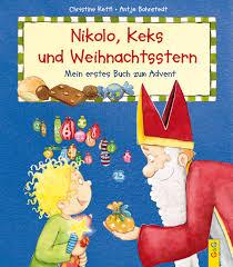 Nikolo Keks Und Weihnachtsstern Mein Erstes Buch Zum Advent