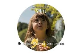 tips on having a child down syndrome