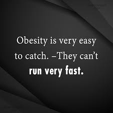 Obesity Quotes Unique Obesity Quotes Sayings About Being Fat Images Pictures CoolNSmart