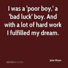 John Wynn Quotes QuoteHD Mesmerizing Poor Boy Quotes