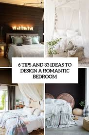 Romantic Bedroom 6 Tips And 33 Ideas To Design A Romantic Bedroom Digsdigs