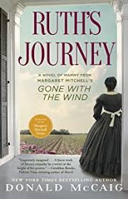 gone the wind margaret mitchell pat conroy  ruth s journey a novel of mammy from margaret mitchell s gone the wind