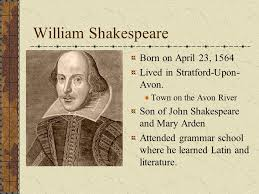 the world of william shakespeare an introduction ppt  2 william shakespeare born