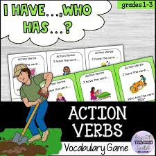 Verb Action I Have Who Has Action Verbs Vocabulary Game
