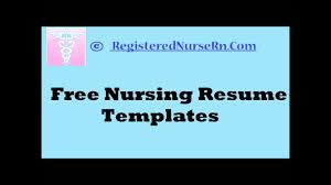 Nursin Resume How To Create A Nursing Resume Templates Free Resume Templates For Nurses