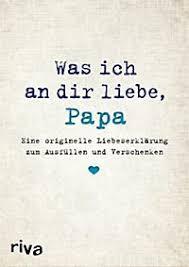 Was Ich An Dir Liebe Papa Buch Portofrei Bei Weltbildde