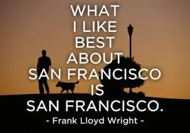 20 Of Our Favorite Quotes About San Francisco Sfgate
