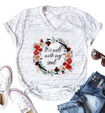 Shoes Of Soul Size Chart It Is Well With My Soul Christian T Shirt Women Funny Letter Print Flowers Garland Graphics Tops Tee For Women