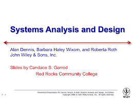 Systems Analysis And Design Wiley Systems Analysis And Design Allen Dennis And Barbara Haley Text