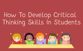 how to develop critical thinking skills in students the teachers   critical thinking skills in students how to develop critical thinking skills in students
