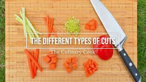 Knife Cuts And The Different Types Of Cuts Theculinarycook Com