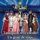 Le Roi Soleil: Tant Qu'on Reve Encore