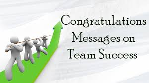 Team Success Quotes Stunning Congratulations Messages On Team Success