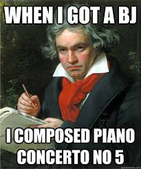 When I got a BJ I composed Piano Concerto No 5 - Unimpressed ... via Relatably.com