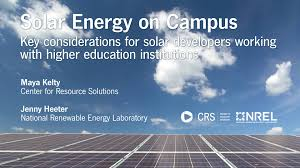 solar energy on campus key considerations for solar developers solar energy on campus key considerations for solar developers working higher education institutions