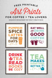free printable art prints for coffee and tea by elegance and enchantment for todayscreativeblog 1