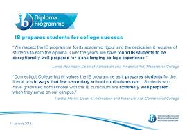 experience the diploma programme ppt video online  colleges recognize the value of an ib education