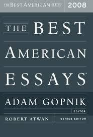 the best american essays adam gopnik robert atwan the best american essays 2008 adam gopnik robert atwan 9780618983223 com books