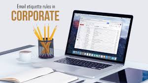 Email Etiquette Rules In Corporate World Loginworks