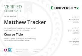 Earn A Verified Certificate From 140 Institutions Online Edx
