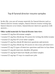 funeral director resume top 8 funeral director resume samples